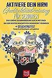 Aktiviere dein Hirn! Gedächtnistraining für Senioren: Das große Gehirnjogging Buch mit über 300...
