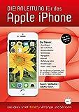 DIE ANLEITUNG für das iPhone (iOS13) - Speziell für Anfänger und Senioren